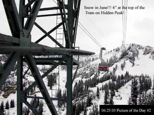 "Snow in June!!! 6"" at the top of the Tram on Hidden Peak!"