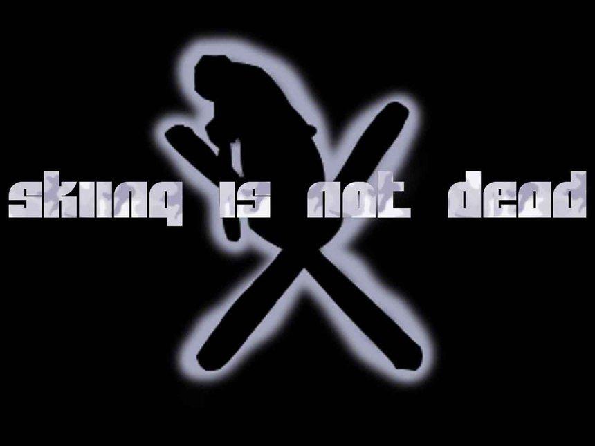ok ok Skiing is not dead!