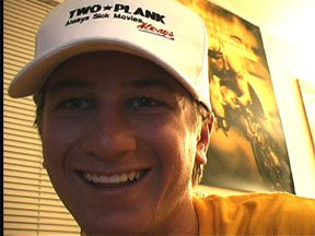 Me in the new Two Plank hat. Is the hat cool? I need feedback