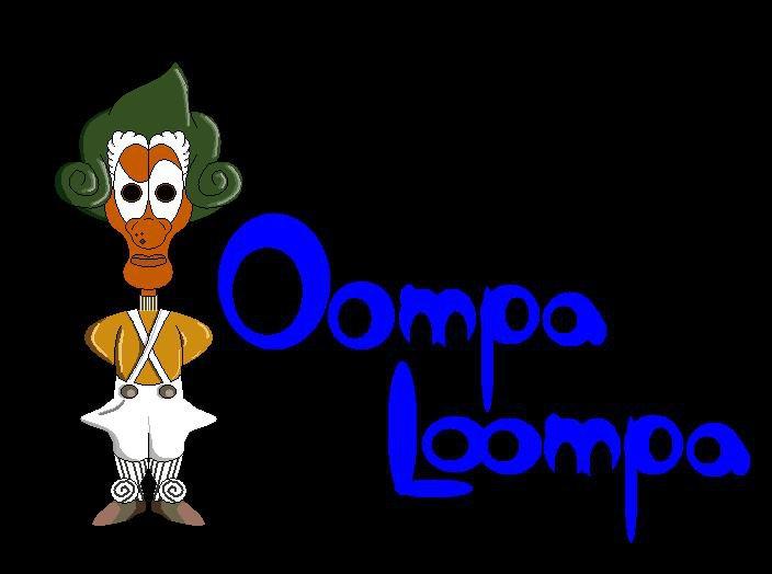 Everyone loves Oompa Loompas!