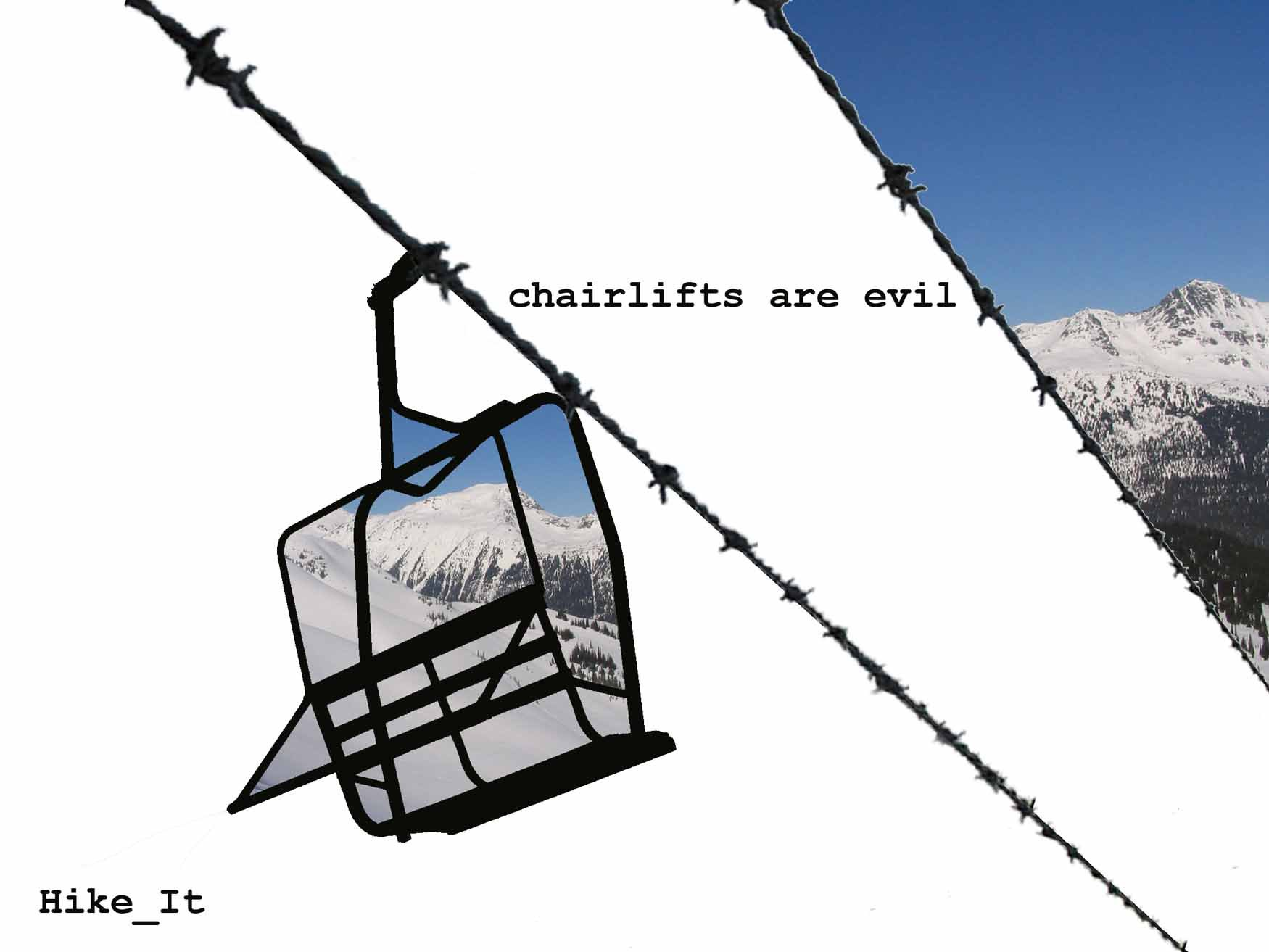 Chairlifts are evil