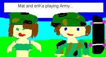 Mat and eriKa...oh man HAHA