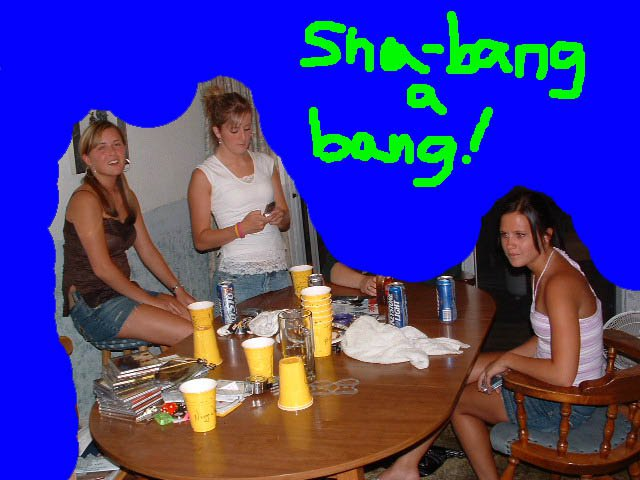 sha banga bang chicks up in my lair