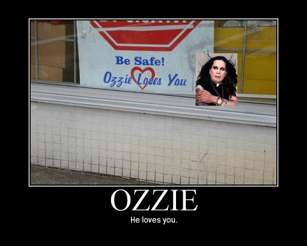 Ozzy loves you
