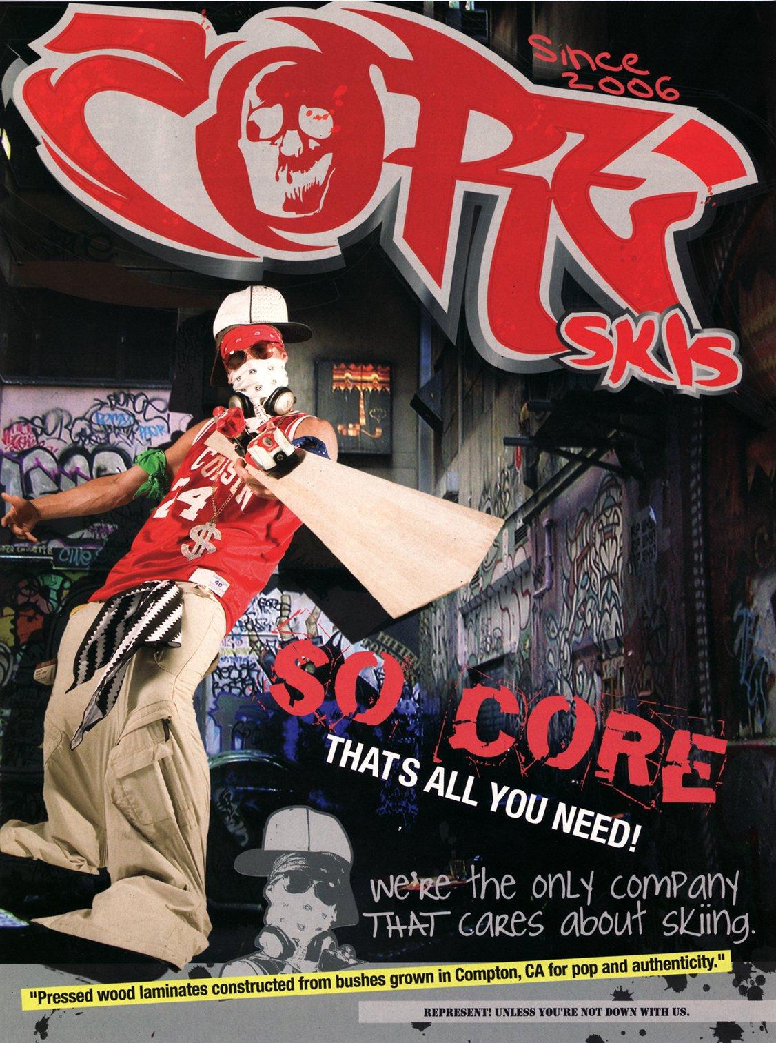 Hot new ski brand! Core!
