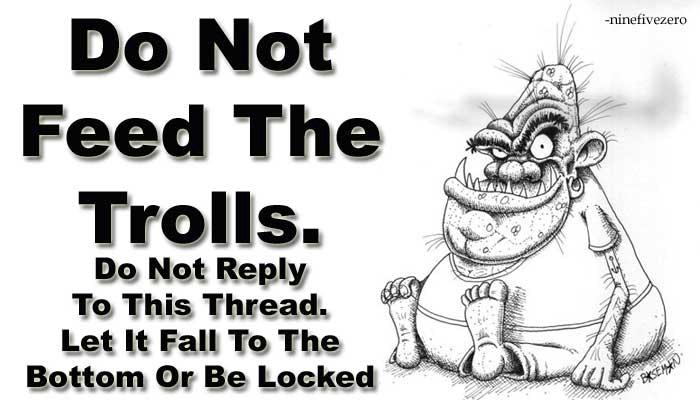 Dont feed trolls