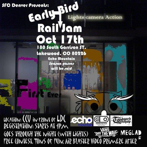 Early Bird Rail Jam