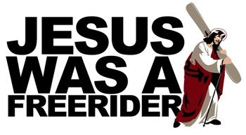 Jesus was a freerider