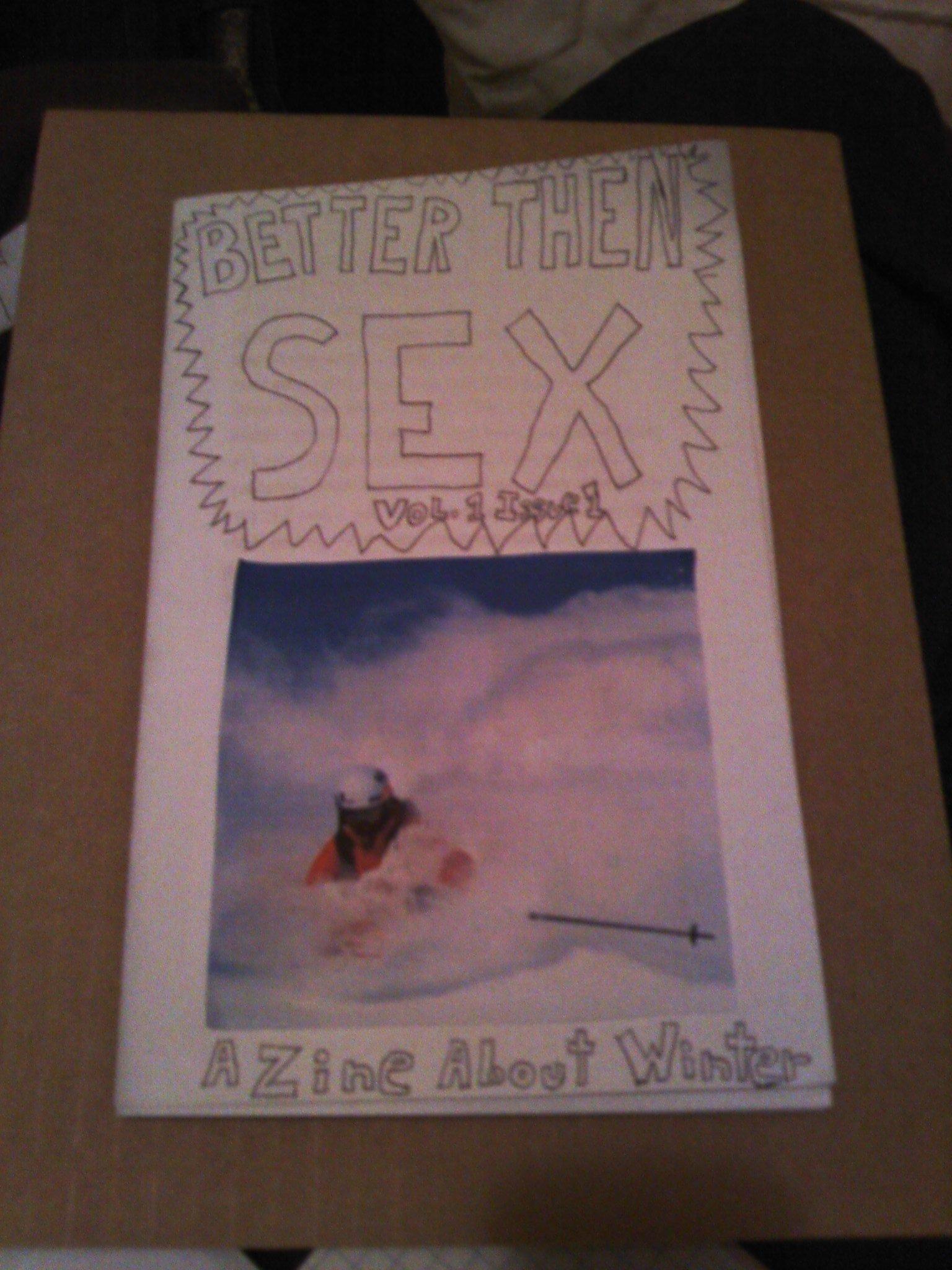 Better Then Sex Zine issue 1