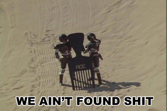 We ain't found shit