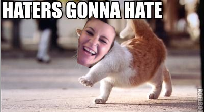 Haters gonna hate - beezy style