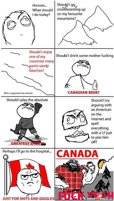 Fuck yeah Canada