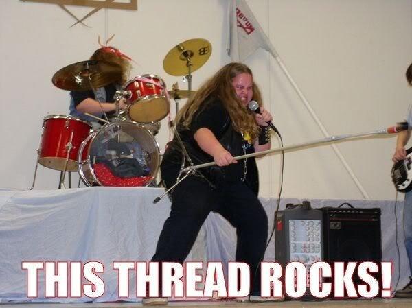 This thread rocks !