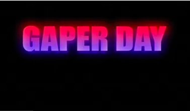 Gaper Day: The Untold Story