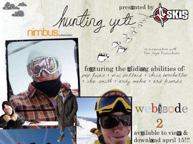 Hunting Yeti, Webisode 2