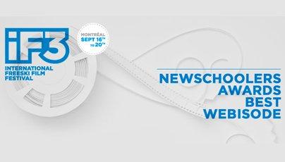 The IF3/Newschoolers Best Webisode Award Nominees