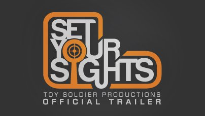 Set Your Sights Trailer