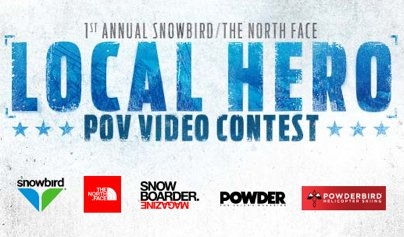 Snowbird/The North Face Local Hero POV Contest