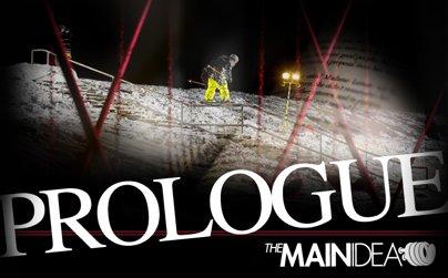 The Main Idea Presents Prologue
