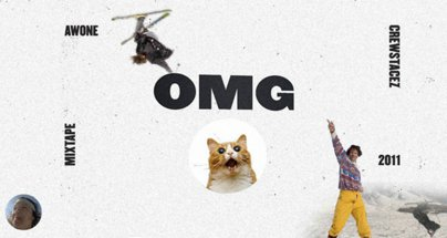 Awone Films & Crewstacez Present OMG