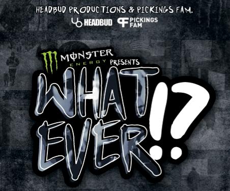 WHATEVER!? - full movie