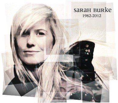 In Memory of Sarah Burke.