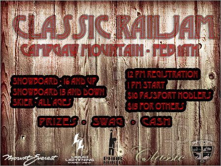 Campgaw's Classic Rail Jam Feb 11th!