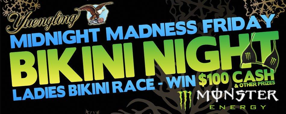 Midnight Madness Bikini Night