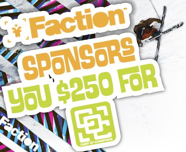 Faction Sponsors You $250  Towards Your Camp of Champions Session