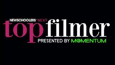 Newschoolers' Next Top Filmer Winner!