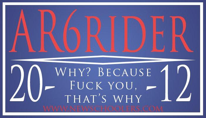 AR6 Rider 2012!