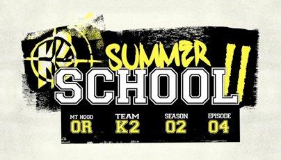 K2 Summer School Wrap-Up