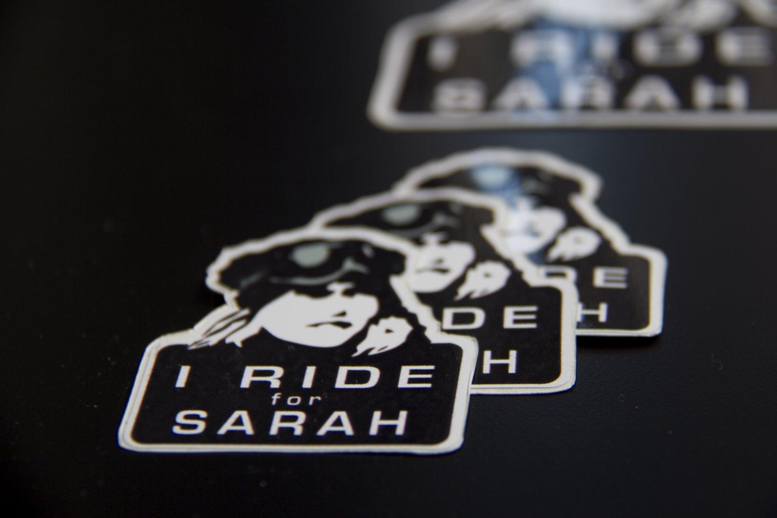"""I Ride for Sarah"" stickers"