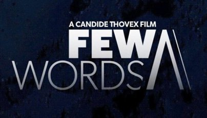 Few Words North American Premiere Tour