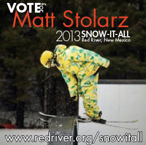 "VOTE FOR ME! Ski ""snow-it-all"" Ambassador for Red River."