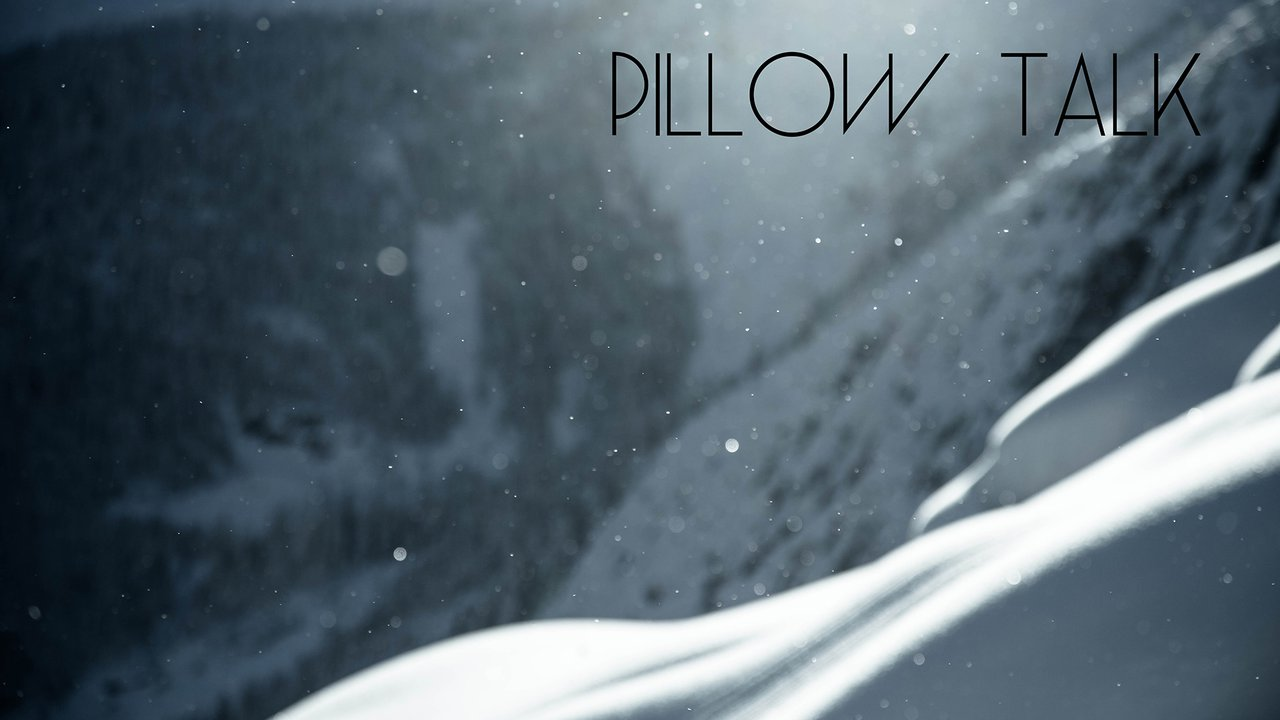Pillow Talk - 3 Days in Revelstoke with Colston VB