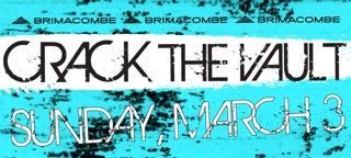 Crack the Vault Mar 3 2013
