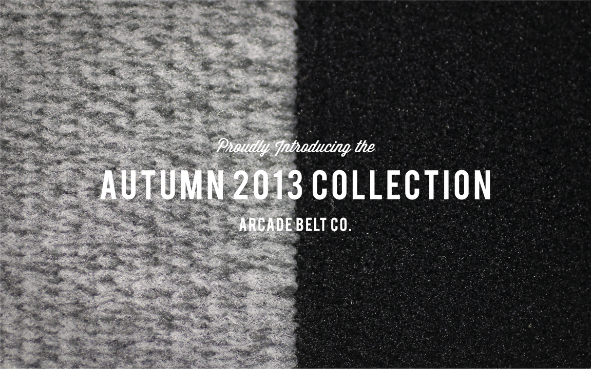 Arcade Belt Company Launches Autumn 2013 Collection
