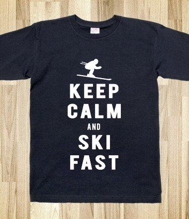 Keep Calm Ski Fast
