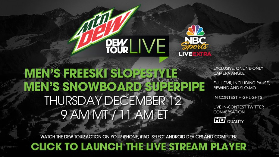 NBC x Newschoolers Dew Tour Live Stream