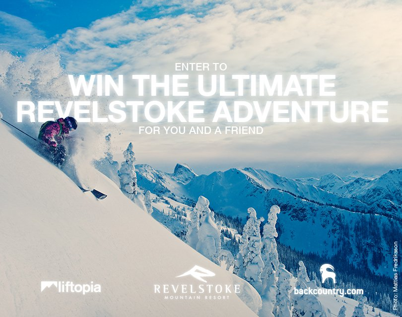Liftopia: Win the Ultimate Revelstoke Adventure!