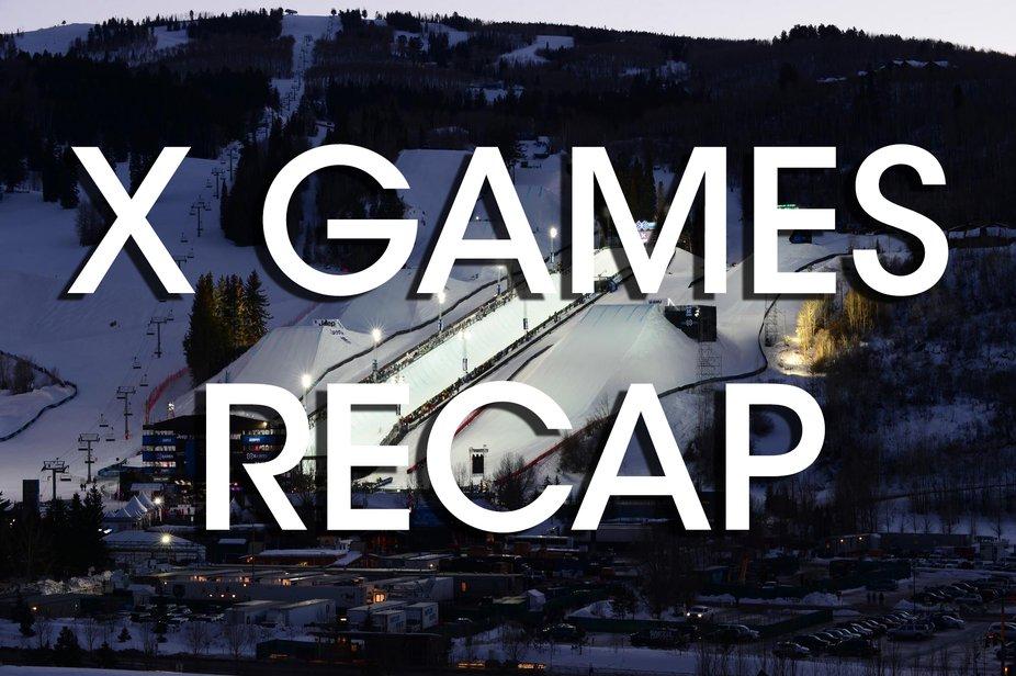X Games Recap
