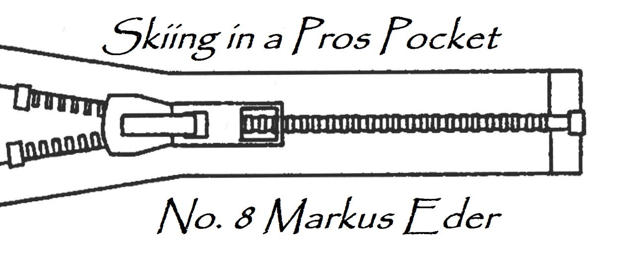 Skiing in a Pros Pocket: Markus Eder