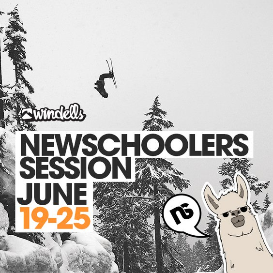 Newschoolers Week at Windells