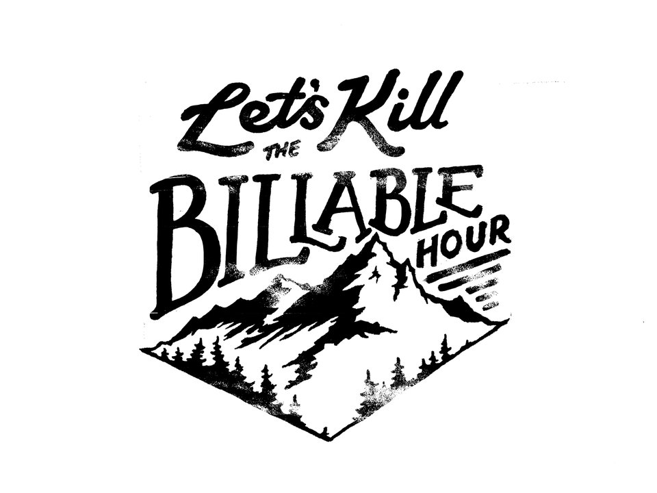 Kill the Billable Hour