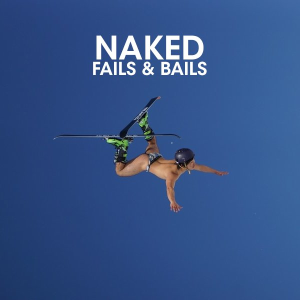 WATCH: The Eight Best Naked Fails and Bails