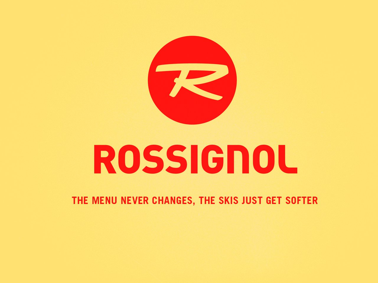 Honest Ski Company Slogans - Rossignol