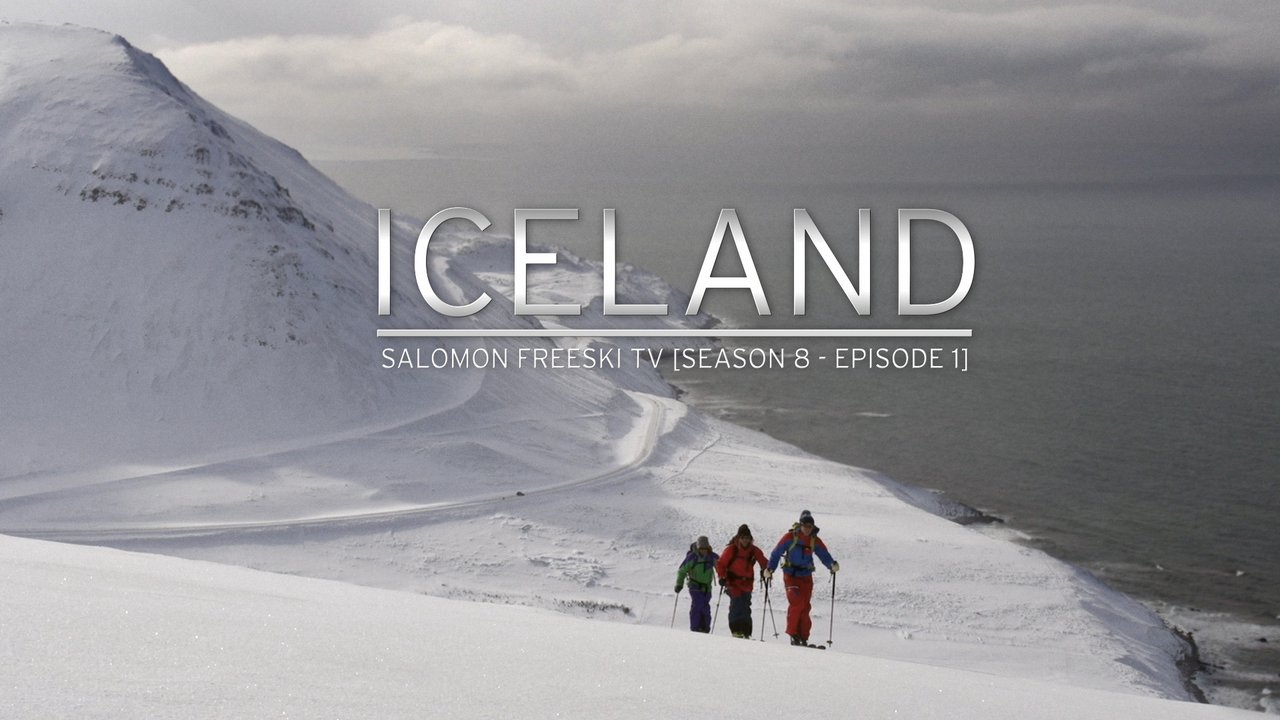 Salomon Freeski TV, Season 8, Episode 1: Iceland