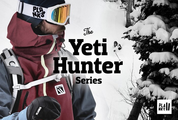 Here Comes The Yeti Hunter Series...  | Planks Clothing 14/15