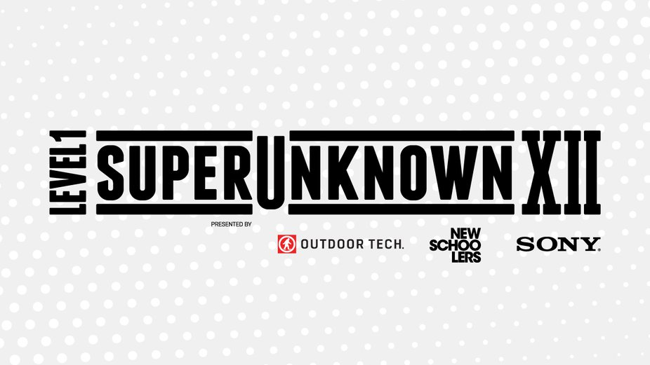 Newschoolers Presents Level 1 SuperUnknown XII & FilmerUnknown II